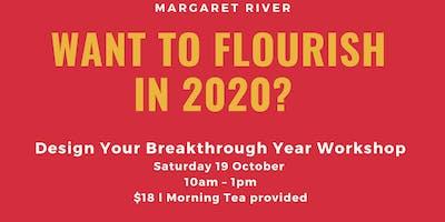 Want to Flourish in 2020? Design Your Breakthrough Year Workshop!