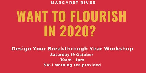 Want to Flourish in 2020? Design Your Breakthrough Year Workshop!