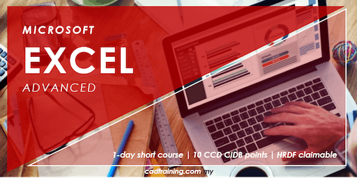 Microsoft Excel Advanced | MS Excel | 1-day Short Course | 10 CCD CIDB point