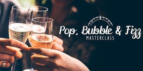 Pop, Bubble & Fizz Masterclass | Sydney tickets