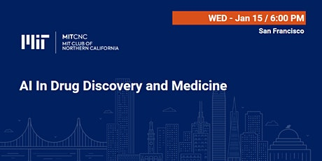 MIT AI In Drug Discovery and Medicine during JP Morgan Healthcare Conference tickets
