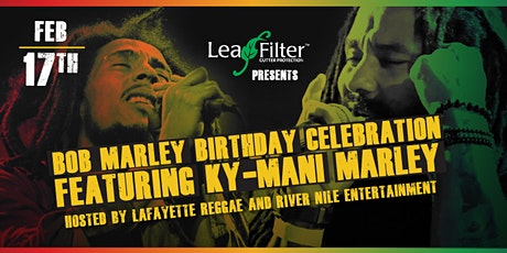 Bob Marley Birthday Celebration Feat. KY-MANI MARLEY! tickets