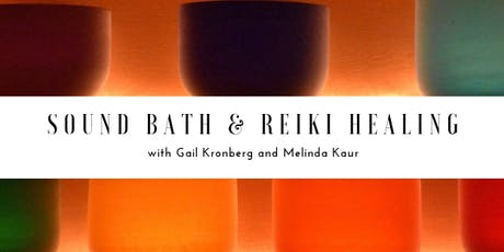 Sound Bath & Reiki Healing tickets
