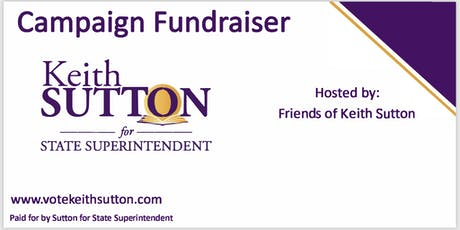 GUILFORD: Candidate Reception for Keith Sutton for NC State Superintendent tickets