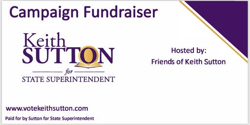 GUILFORD: Candidate Reception for Keith Sutton for NC State Superintendent