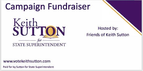 WAKE: Candidate Reception for  Keith Sutton for NC State Superintendent tickets