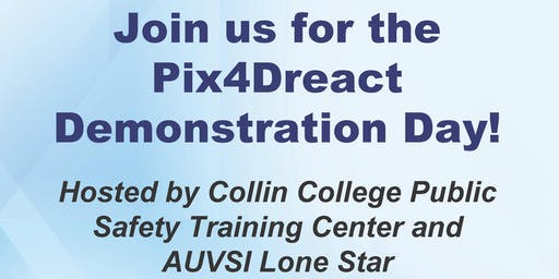 Pix4Dreact Demonstration Day! Hosted by Collin College Public Safety Training Center and AUVSI Lone Star