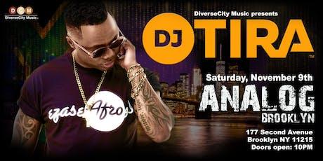 DiverseCity Music presents DJ Tira at Analog Brooklyn November 9th, 2019 tickets