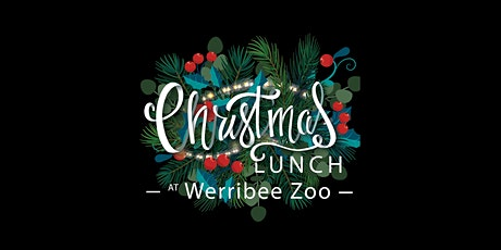 Werribee Zoo Christmas Day Lunch tickets