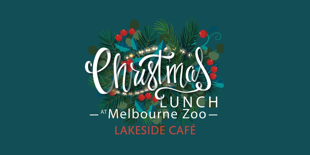 Green Day Christmas.Melbourne Zoo Christmas Day Lunch Lakeside Tickets Wed 25