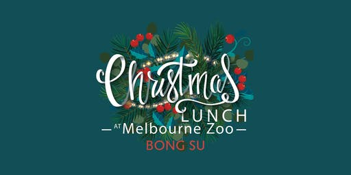 Melbourne Zoo Christmas Day Lunch (BONG SU ROOM)