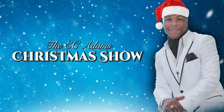 EC Adams Christmas Show tickets