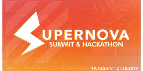 Supernova Hackathon & Summit 2019 tickets