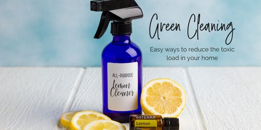 Green Cleaning Make & Take Workshop - Easy ways to reduce your toxic load