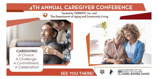 4TH ANNUAL CAREGIVER CONFERENCE HOSTED BY TERRIFIC, INC.  AND  DACL 7 CEUS
