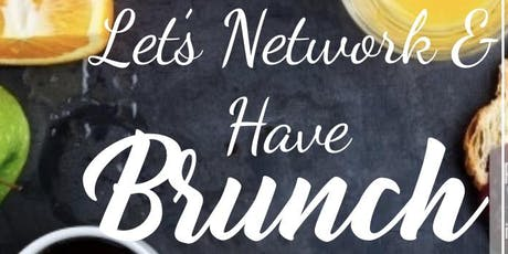 Let's Network & Have Brunch tickets