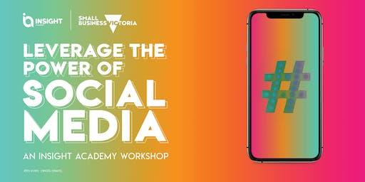 LEVERAGE THE POWER OF SOCIAL MEDIA | Workshop