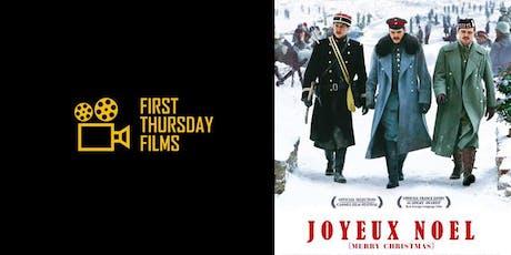 First Thursday Films: Joyeux Noël tickets