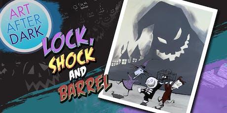 Art After Dark, Lock, Shock, and Barrel tickets