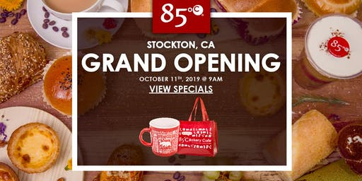 85°C Stockton, CA Grand Opening Exclusive Freebies & Giveaway!