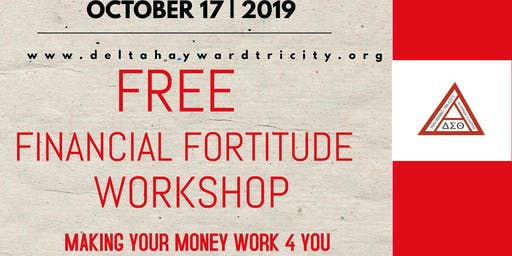 FREE FINANCIAL FORTITUDE WORKSHOP - MAKING YOUR MONEY WORK