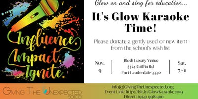 GTU 2019 Glow Karaoke: Influence.Impact.Ignite