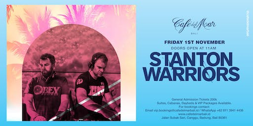 Café del Mar Bali presents Stanton Warriors