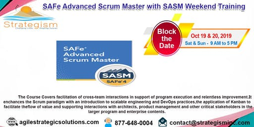 SAFe® 4.0 Advanced Scrum Master & SASM weekend Training in Fremont-Oct 19,20-2019