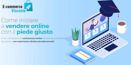 Introduzione al corso E-commerce Vincente biglietti