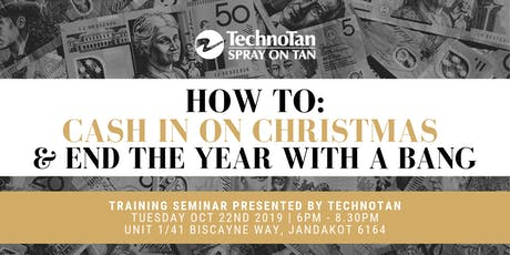 Exclusive TechnoTan Training Seminar - How To Cash In On Christmas tickets