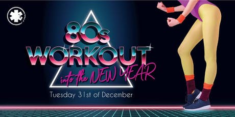 NYE: 80s Workout into the New Year tickets