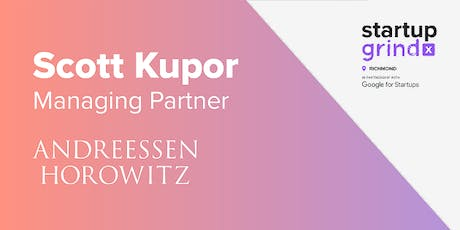 Venture Capital and How to Get It - Scott Kupor(Andreessen Horowitz)#SGLive tickets