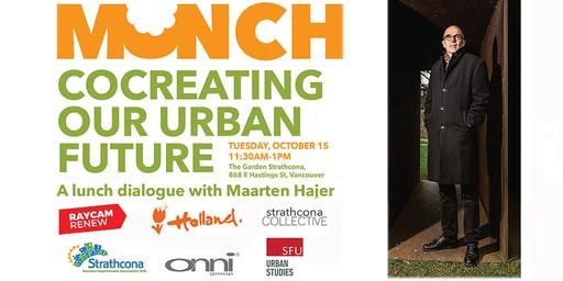 Munch! Cocreating Our Urban Future  with Maarten Hajer