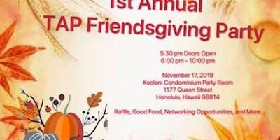 TAP Honolulu Friendsgiving Party