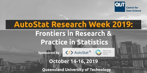 AutoStat Research Week:  Frontiers in Research &  Practice in Statistics