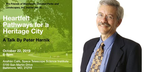"""""""Heartfelt Pathways for a Heritage City"""" - A Talk by Peter Harnik tickets"""