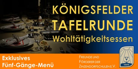 KÖNIGSFELDER TAFELRUNDE 2019 Tickets