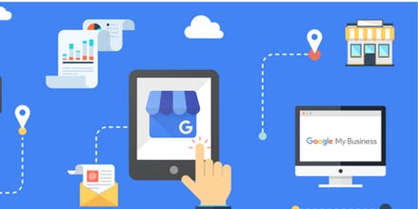 Google My Business Workshop - 12 November 2019 tickets