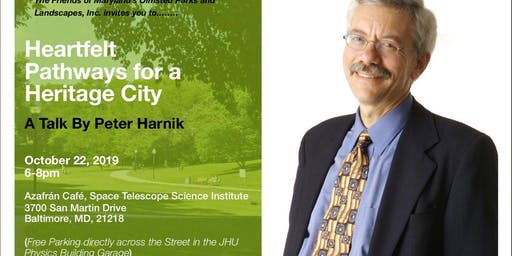Heartfelt Pathways for Heritage City- A Talk By Peter Harnik