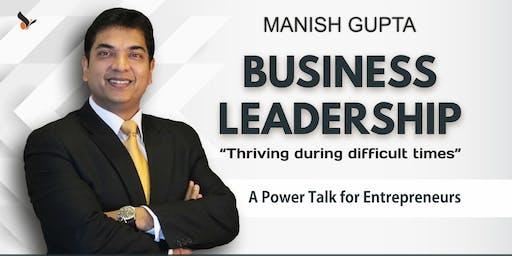 Business Leadership By Manish Gupta