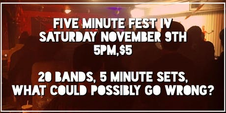 Five Minute Fest IV tickets