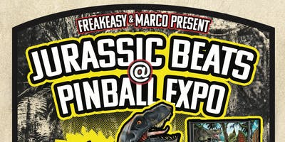 Jurassic Beats at Pinball Expo Presented by Freakeasy and Marco Specialties