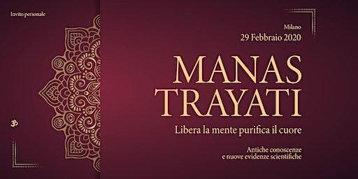 MANAS TRAYATI -  SUONO E MANTRA: Libera la Mente e Purifica il Cuore