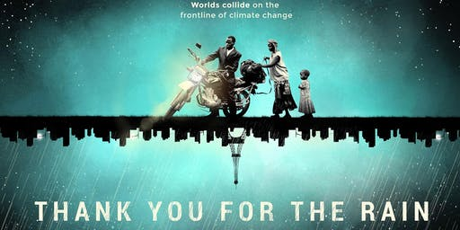 """Movie Screening  """"Thank you for the rain"""" followed by Panel Discussion"""