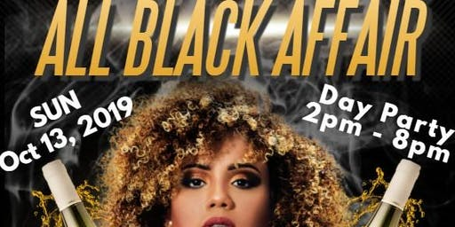 All Black Affair - Day Party!