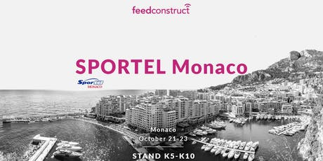 FeedConstruct at SPORTEL Monaco 2019 billets