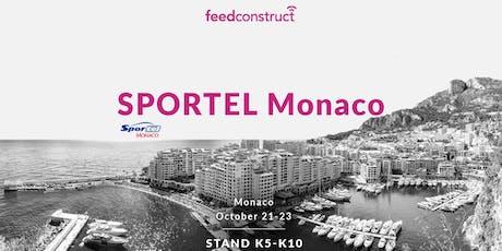 FeedConstruct at SPORTEL Monaco 2019 biglietti