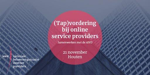 (Tap)vordering bij online service providers