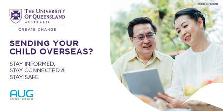 Sending Your Child Overseas - University of Queensland Parent Seminar tickets