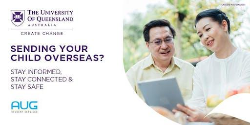 Sending Your Child Overseas - University of Queensland Parent Seminar